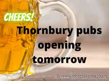 Here's which Thornbury pubs will be opening tomorrow - South Cotswolds Gazette