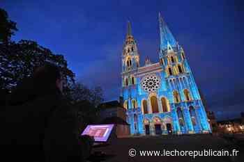 Animation - Les illuminations de Chartres en lumières auront finalement lieu cet été, dès le 11 juillet ! - Echo Républicain