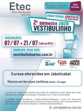 Etec de Jaboticabal abre inscrições do Vestibulinho para o 2º semestre de 2020 - Com a Palavra
