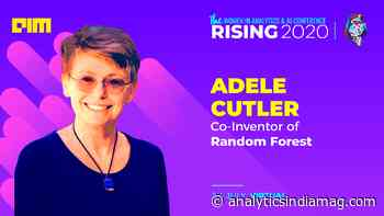 Co-Inventor Of Random Forest, Adele Cutler, Talks At Rising 2020 - Analytics India Magazine