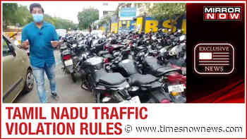 Tamil Nadu lockdown extension; 17 crore collected as fine from traffic rule violators | Ground Report - Times Now