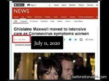 A.I. Glitch in the Matrix: (July 11th) BBC Predicts Ghislaine Maxwell Will Get COVID 19 While in Prison