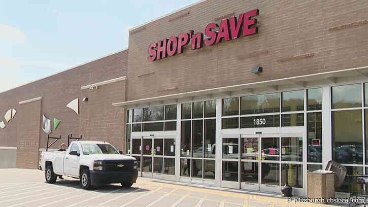 Shop 'N Save In Penn Hills Closes Indefinitely After Fourth Employee Tests Positive For Coronavirus