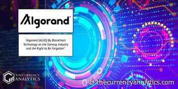 Algorand (ALGO) By Blockchain Technology on the Gaming Industry and the Right to Be Forgotten - The Cryptocurrency Analytics