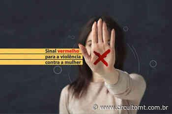MP articula campanha contra violência doméstica em Nova Mutum - Circuito Mato Grosso