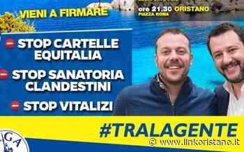 Equitalia, migranti e vitalizi: raccolta firme della Lega a Oristano e Bosa - LinkOristano.it - Linkoristano.it