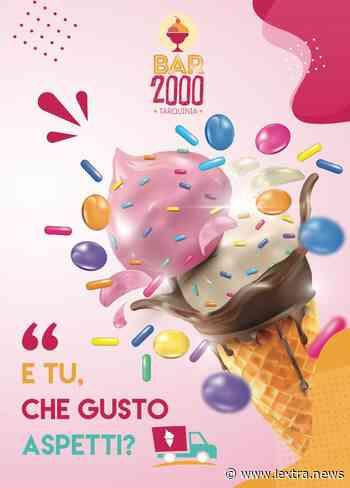 """""""E tu, che gusto aspetti?"""": a Tarquinia il caldo si combatte con il gelato (a domicilio) del Bar 2000 - lextra.info"""