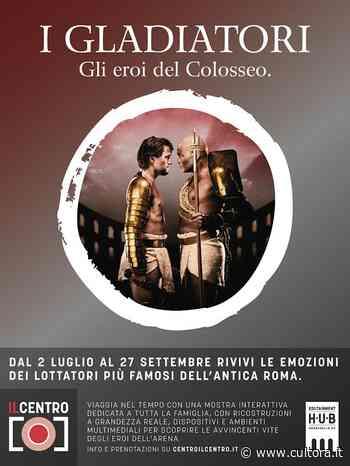 """Art in Pills: """"I Gladiatori"""" a Il Centro ad Arese mostra Antica Roma - Cultora"""