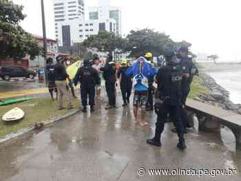 Fiscalização retira banhistas e surfistas das praias de Olinda no domingo - Prefeitura de Olinda
