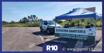 Prefeitura intensifica barreiras sanitárias em Santa Cruz dos Milagres - Portal R10