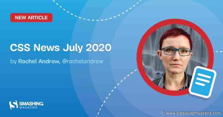CSS News July 2020