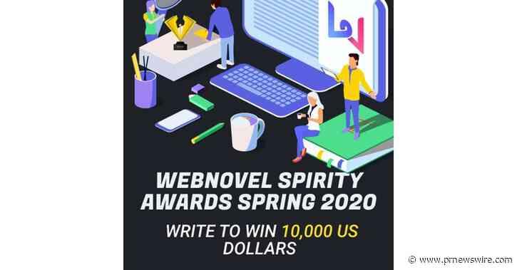 Společnost Webnovel spustila soutěž Webnovel Spirity Awards Spring 2020, jejímž cílem je podpořit více talentovaných autorů