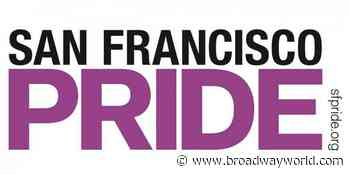 More than 50,000 Viewers Tune in for San Francisco Pride's Official Pride 50 Online Celebration - Broadway World