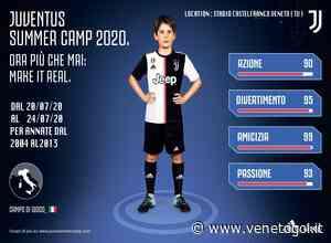 """Juventus summer camp"" a Castelfranco Veneto dal 20 al 24 luglio - venetogol.it"