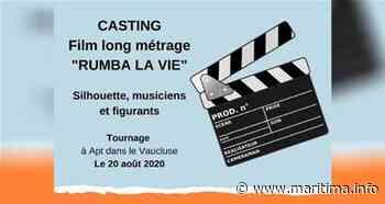 Région - Emploi - CASTING : Rumba la vie ! Long métrage tourné à Apt - Maritima.Info - Maritima.info