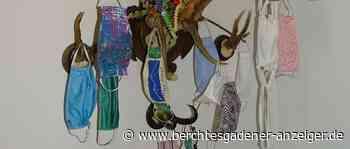 Berchtesgaden: Masken erst Mangelware, heute gut gerüstet | Hing'schaut - Berchtesgadener Anzeiger
