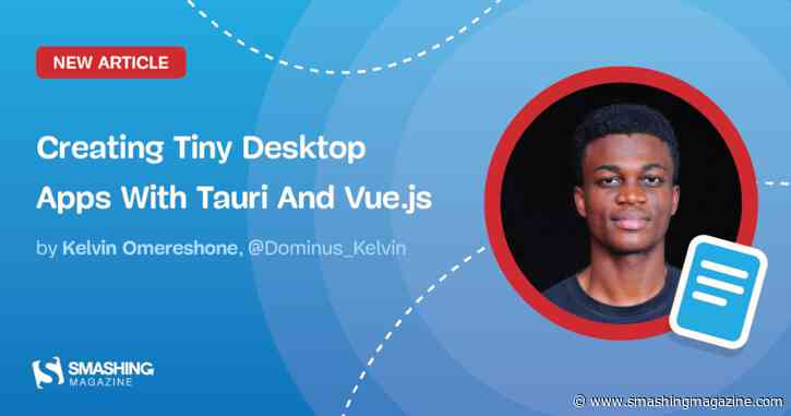 Creating Tiny Desktop Apps With Tauri And Vue.js
