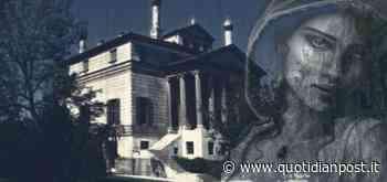 Villa Foscari: il fantasma della... - QuotidianPost.it