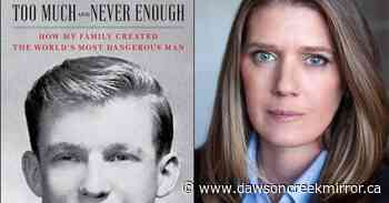 Mary Trump's book offers scathing portrayal of president - Dawson Creek Mirror