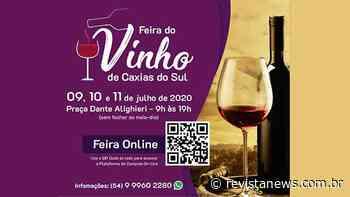 Caxias do Sul realiza Feira do Vinho neste final de semana - Revista News