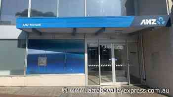 ANZ announces permanent closure of Morwell branch - Latrobe Valley Express