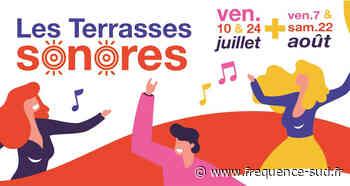 Les Terrasses Sonores cet été à Saint-Chamas - Frequence-Sud.fr