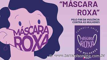 Campanha Máscara Roxa chega ao centro do Estado - Terra Fofa Online