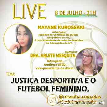 Arlete Mesquita e Nayane Kurossaki debatem Justiça Desportiva e o futebol feminino - Rota Jurídica