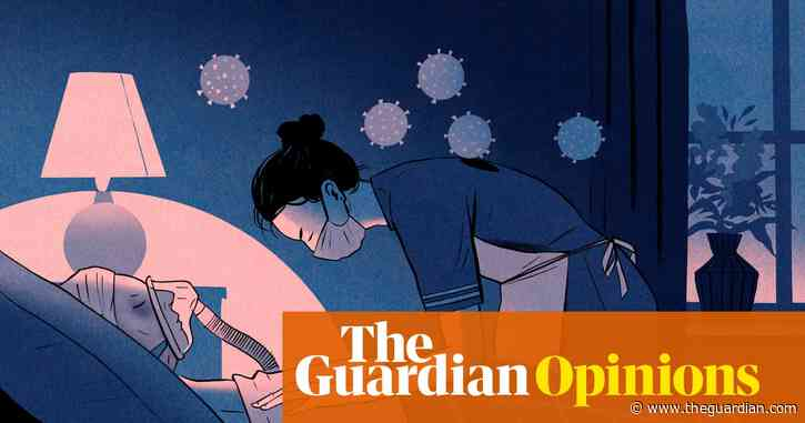 Care workers with coronavirus face an awful choice: live in poverty or risk killing your patient   Aditya Chakrabortty