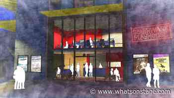 Southwark Playhouse confirms new venue will open in early 2021 - WhatsOnStage.com