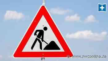 Bauarbeiten: Sperrung bei Elsfleth - Nordwest-Zeitung