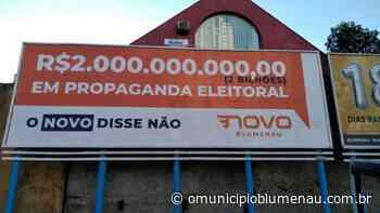 Justiça Eleitoral obriga Partido Novo a remover outdoors de Blumenau - O Município Blumenau
