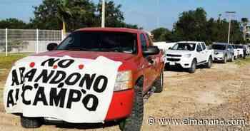 Se suman productores del Valle de San Fernando a caravanas de protestas contra gobierno federal - El Mañana de Reynosa