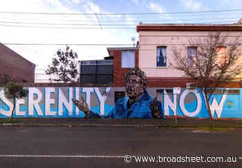 "A ""Serenity Now"" Mural Has Appeared in Collingwood, Just When We Need It Most - Broadsheet"