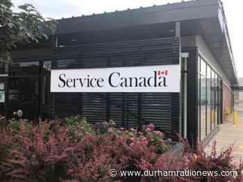 Service Canada centres begin gradual reopening Wednesday - durhamradionews.com