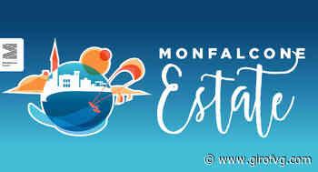 Monfalcone estate 2020, tante novità e tantissimi eventi su tutto il territorio - Giro FVG