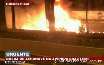 Aeronave cai na Avenida Braz Leme, próximo ao Campo de Marte, em SP - Portal da Band