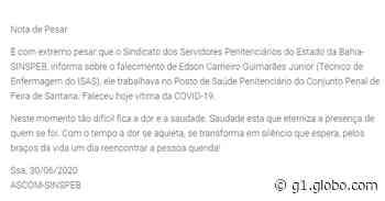 Técnico de enfermagem que trabalha em presídio de Feira de Santana morre de Covid-19 - G1