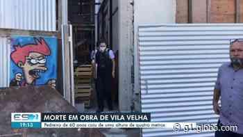 Pedreiro morre ao cair de obra em Vila Velha, no ES - G1