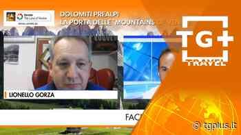 """Dolomiti Prealpi, la porta delle """"Mountains of Venice"""" – TG Plus TRAVEL - Tg Plus"""