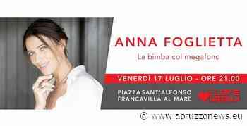 Anna Foglietta in La Bimba col megafono a Francavilla al mare - Abruzzonews