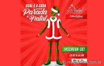 Inscrições abertas para as Paradas de Natal de Carlos Barbosa - Revista News
