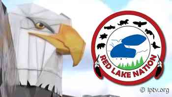 Red Lake Nation Easing Some Restrictions Enacted Under Medical Martial Law - lptv.org