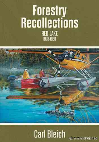 Forestry Recollections Red Lake 1926-1986 - ckdr.net
