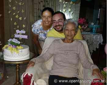 Poucos dias após ganhar festa drive thru, Dona Edna falece em Aquidauana - O Pantaneiro