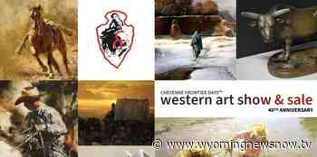 Cheyenne Frontier Days™ Old West Museum Announces Ability to Purchase Art Through the CFD Western Art Show Website - wyomingnewsnow.tv