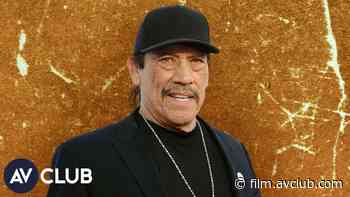 Danny Trejo on life in quarantine, Animal Crossing, and his new nickname - The A.V. Club