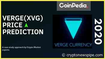 How High Will XVG Reach? Verge Price Prediction 2020 - Crypto News Pipe