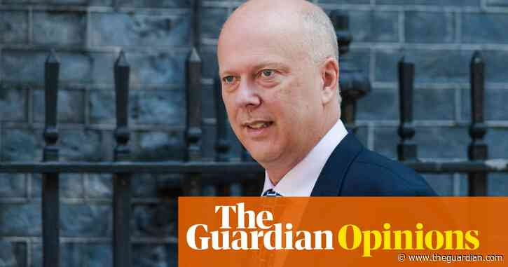 Chris Grayling's track record? There is no longer a track: just a stretch of scorched earth | Marina Hyde
