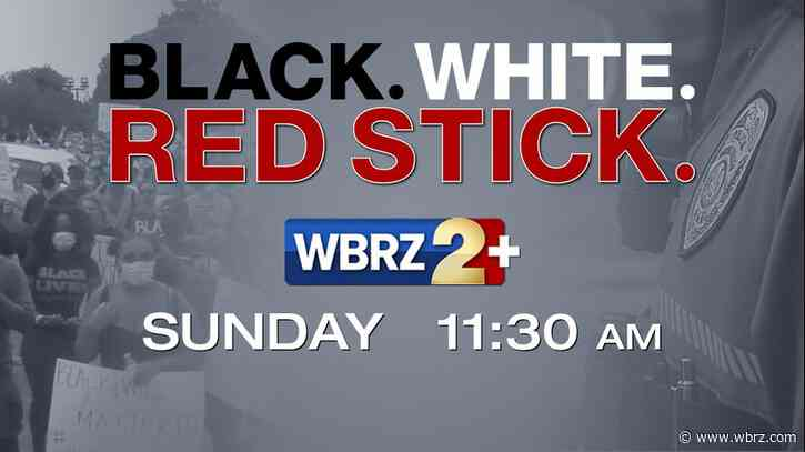 WBRZ will broadcast premiere episode of race relations show Sunday morning